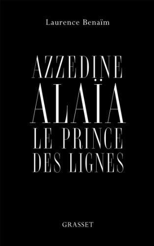 azzedine-alaia-le-prince-des-lignes-essai-french-edition