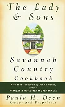 The Lady & Sons Savannah Country Cookbook by [Deen, Paula]