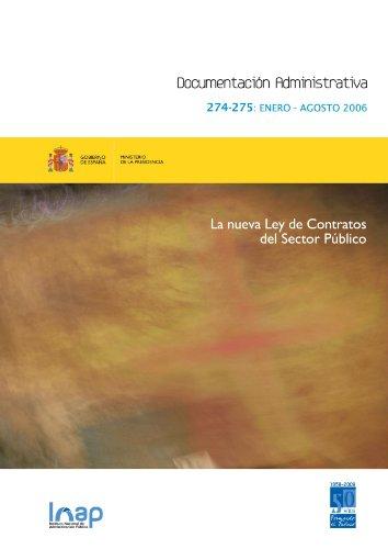 Revista Documentación Administrativa Nº 274-275: La nueva Ley de Contratos del Sector Público por Pilar Arranz Notario