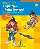 Englisch - keine Hexerei, m. 2 Audio-CDs. Eine Wörterlern-Geschichte für Kinder. Für Vor- und Grundschulalter