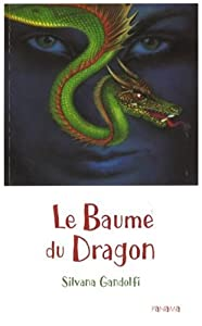 "Afficher ""Le baume du dragon"""