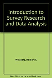 Introduction to Survey Research and Data Analysis