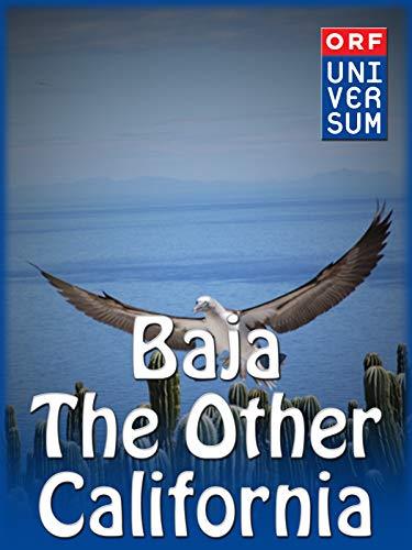 Baja - The Other California