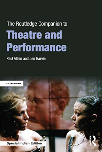 The Routledge Companion to Theatre and Performance (Second Edition)