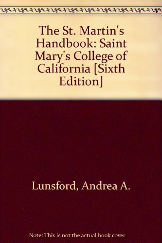 The St. Martin's Handbook: Saint Mary's College of California [Sixth Edition] from Brand: Bedford/St. Martin's Custom Publishing