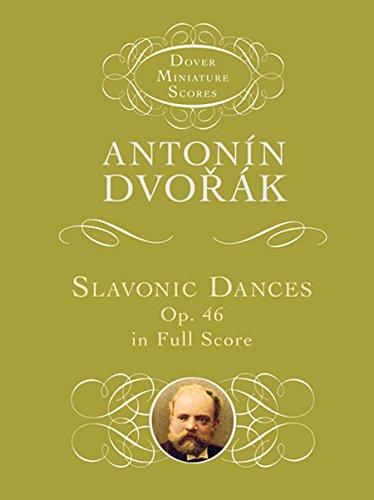 Slavonic Dances, Op. 46, in Full Score (Dover Miniature Music Scores)