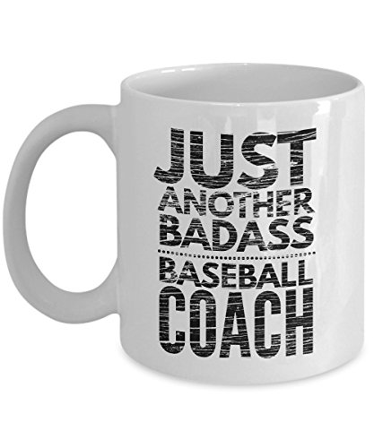 Just Another Badass Baseball Coach Mug - Cool Coffee Cup