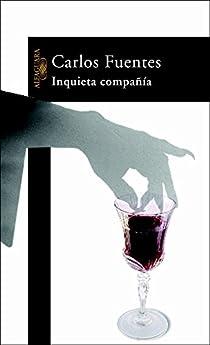 Inquieta compañía par Carlos Fuentes