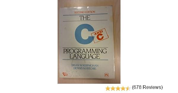 The c programming language dennis m ritchie brian w kernighan the c programming language dennis m ritchie brian w kernighan 9780876925966 amazon books fandeluxe Images