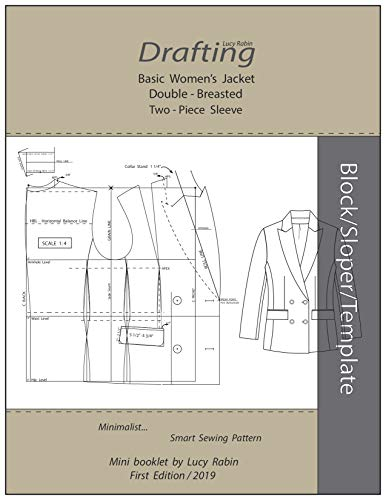 Drafting Double - Breasted Jacket Two -Piece Sleeve Basic Sloper: Minimalist... Smart Sewing Pattern