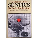 img - for Sentics: The Touch of the Emotions by Manfred Clynes (1978-05-03) book / textbook / text book