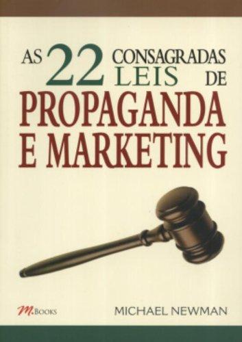 22 Consagradas Leis de Propaganda e Marketing