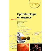 Ophtalmologie En Urgence 4e Éd.
