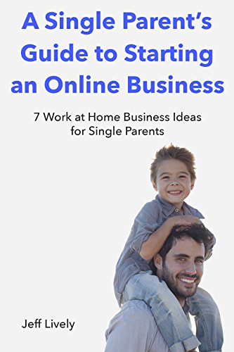 amazon com a single parent s guide to starting an online business