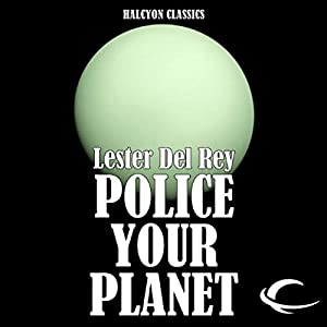 Police Your Planet Audiobook