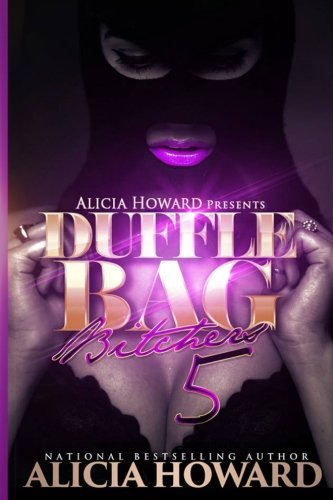 Download Duffle Bag Bitches 5 (Volume 5) PDF