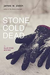 Stone Cold Dead: An Ellie Stone Mystery (Ellie Stone Mysteries) by James W. Ziskin (2015-05-12) Paperback
