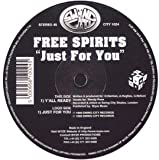FREE SPIRIT 45 RPM LOVE YOU JUST AS LONG AS I CAN / LOVE YOU JUST AS LONG AS I CAN