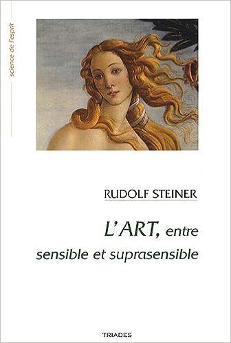 Téléchargement L'art entre sensible et suprasensible : Fondements d'une esthétique nouvelle epub, pdf