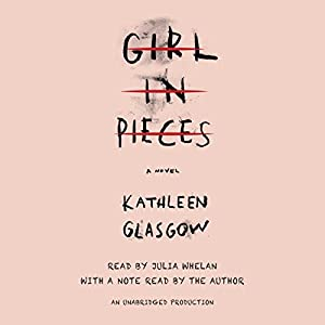 Girl in Pieces Hörbuch