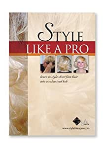 Style Like a Pro: Learn to Style Short Fine Hair into a Volumized Bob