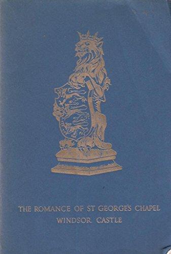 - The Romance of St. Georges Chapel Windsor Castle