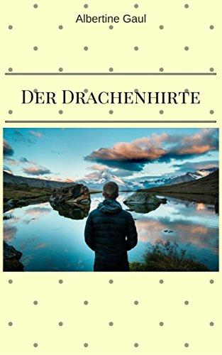 Der Drachenhirte (German Edition)