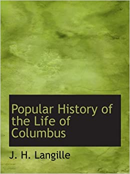 Book Popular History of the Life of Columbus