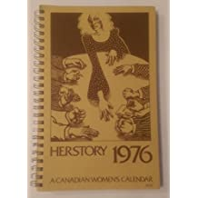 Herstory 1976: A Canadian Women's Calendar