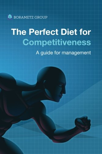 Download The Perfect Diet for Competitiveness: A guide for management pdf epub