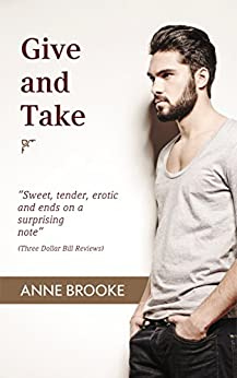 Give and Take by [Brooke, Anne]