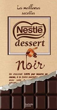 Nestlé dessert, les meilleures recettes par  Hachette