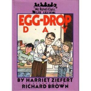 [Egg Drop Day (Mr. Rose's Class)] (Egg Drop)
