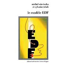Le modèle EDF (Textes à l'appui) (French Edition)