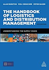 The definitive guide to supply chain philosophy, strategy AND the practicalities of logistics and distribution. The Handbook of Logistics and Distribution Management is a step-by-step guide to setting up and managing supply chains to a...