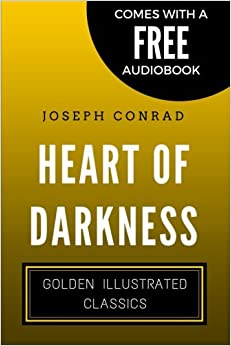 Book Heart Of Darkness: Golden Illustrated Classics (Comes with a Free Audiobook)
