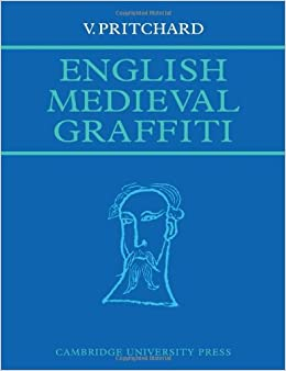 Book English Medieval Graffiti by V. Pritchard (2008-11-06)