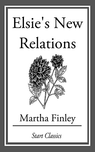 book cover of Elsie\'s New Relations