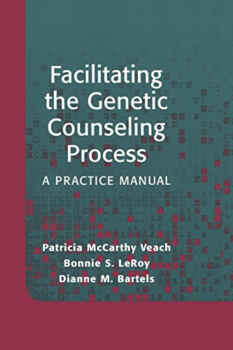 Facilitating the Genetic Counseling Process A Practice Manual
