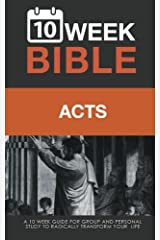 Acts: A 10 Week Bible Study (Volume 44) Paperback