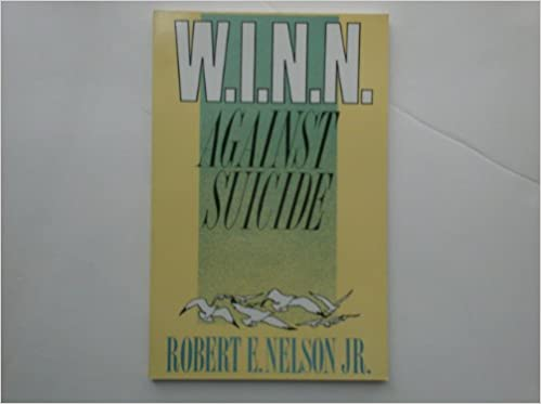 W.I.N.N. Against Suicide