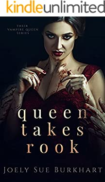 Queen Takes Rook (Their Vampire Queen Book 4)