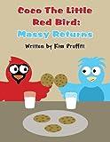 Coco the Little Red Bird, Kim Proffitt, 1462691641