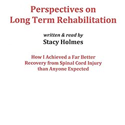 Perspectives on Long Term Rehabilitation