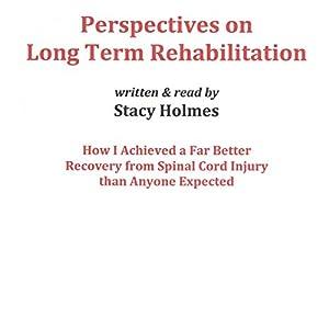 Perspectives on Long Term Rehabilitation Audiobook