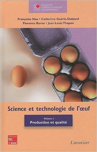 En ligne téléchargement gratuit Science et technologie de l'oeuf : Volume 1, Production et qualité epub pdf