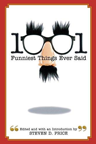 1001 Funniest Things Ever Said PDF