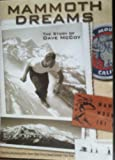 Mammoth Dreams. The story of Dave McCoy. DVD Format