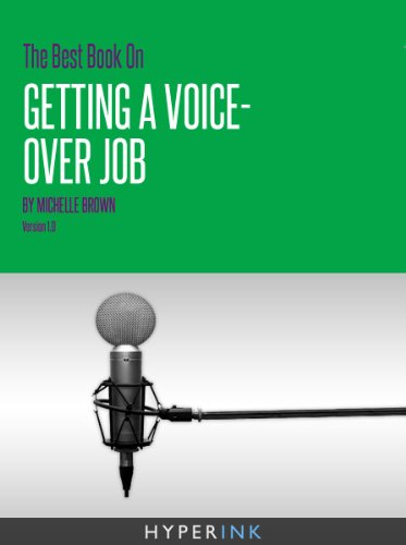 The Best Book On Getting A Voice-Over Job (Tips For Creating Demo Tapes, Nailing Auditions, & Voice Over Auditions) (Demo Reel)