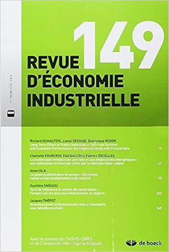 Lire un Revue d'économie industrielle : N° 149, 2015/1 : L'entrepreneuriat face aux défis de la croissance epub pdf